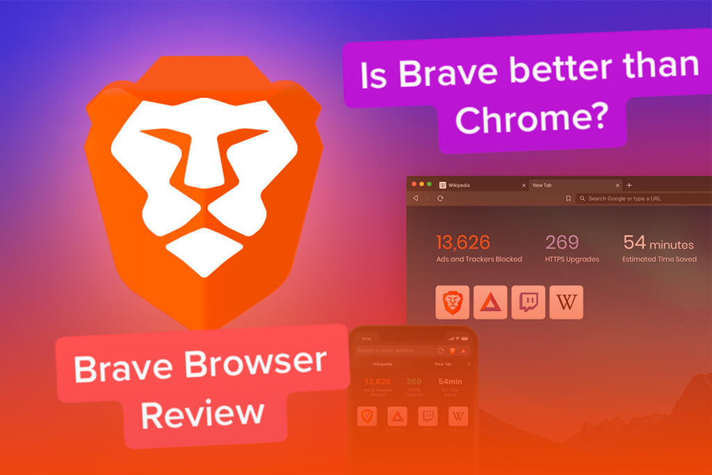 Brave Browser Review – Is Brave better than Chrome?